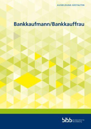 Bankkaufmann und Bankkauffrau
