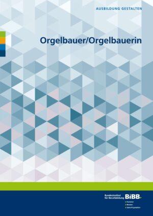 Orgelbauer und Orgelbauerin