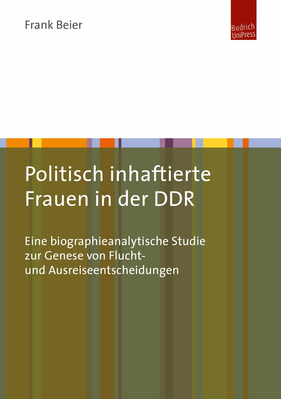 Politisch inhaftierte Frauen in der DDR