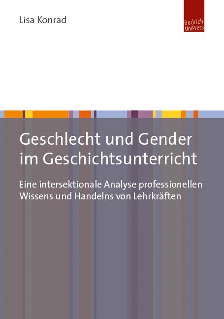 Geschlecht und Gender im Geschichtsunterricht