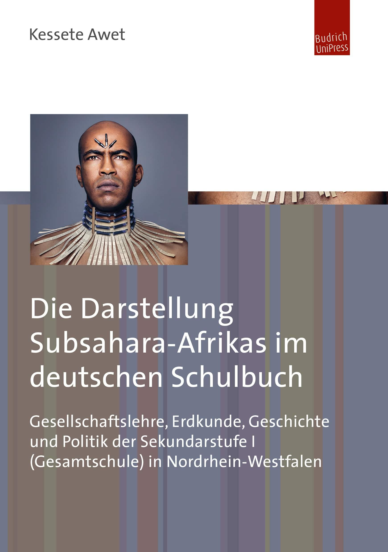 Die Darstellung Subsahara-Afrikas im deutschen Schulbuch