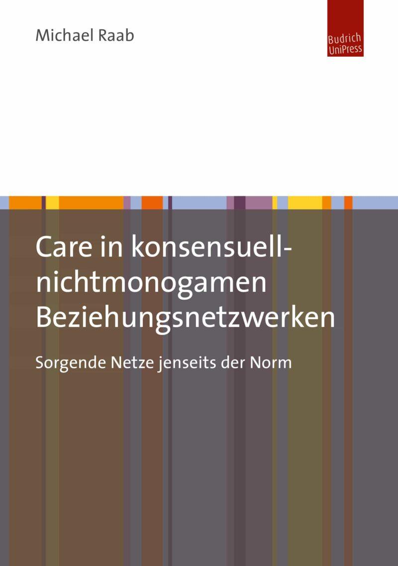 Care in konsensuell-nichtmonogamen Beziehungsnetzwerken