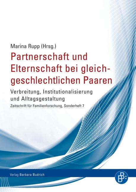 Partnerschaft und Elternschaft bei gleichgeschlechtlichen Paaren - ZfF Sonderheft 7