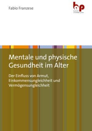 Mentale und physische Gesundheit im Alter