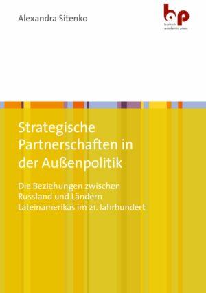 Strategische Partnerschaften in der Außenpolitik