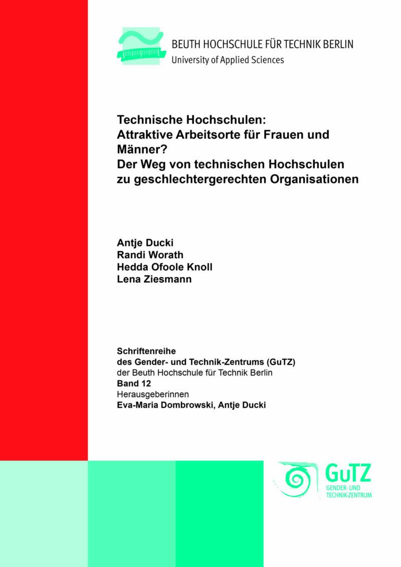 Technische Hochschulen: Attraktive Arbeitsorte für Frauen und Männer?