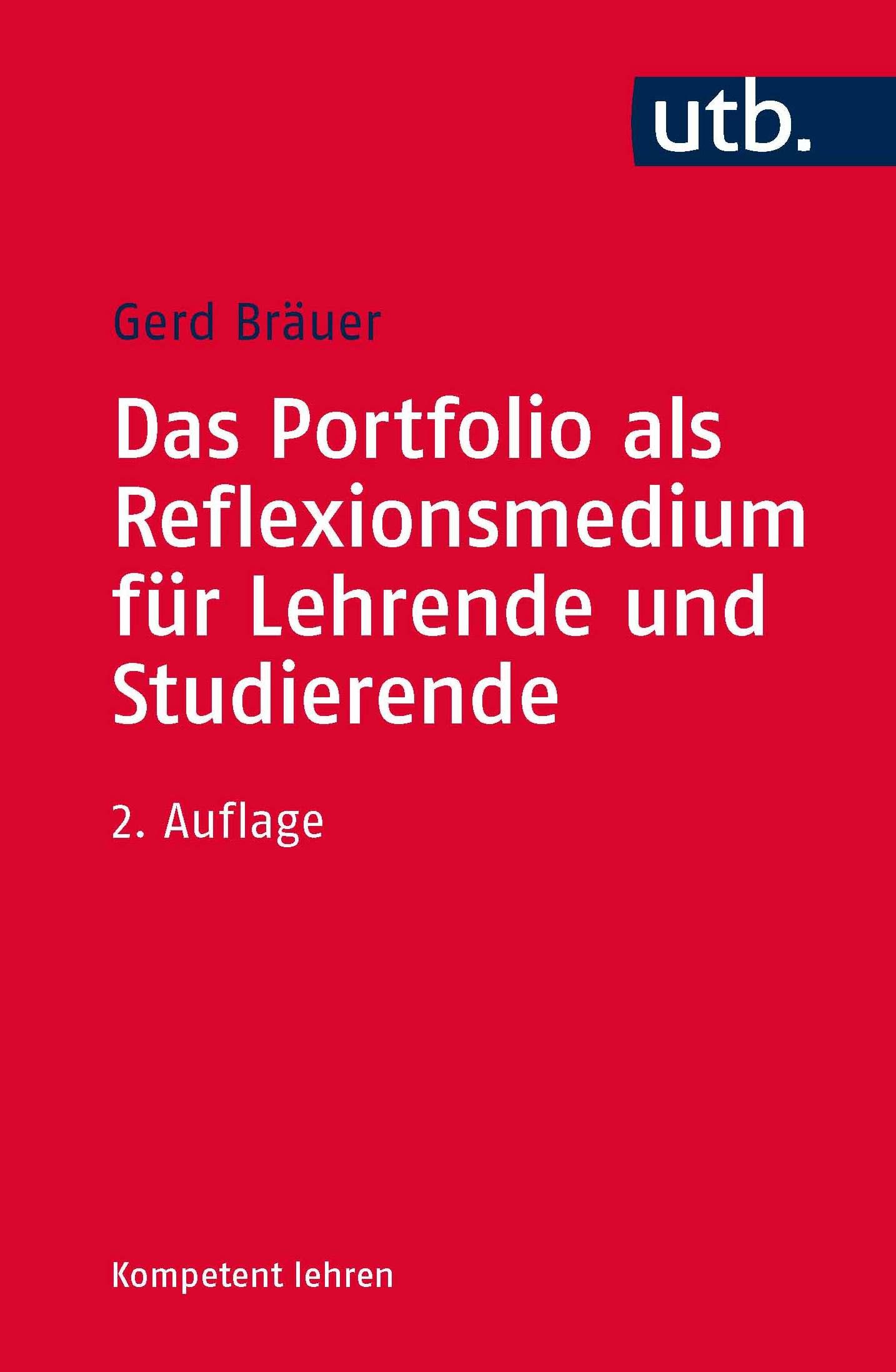 Das Portfolio als Reflexionsmedium für Lehrende und Studierende