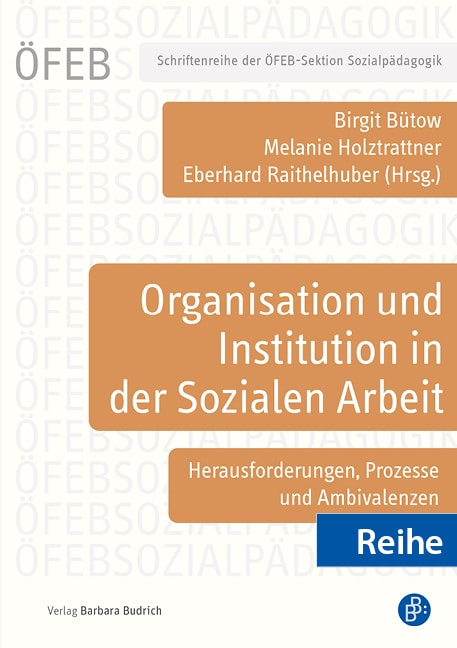 Reihe – Schriftenreihe der ÖFEB-Sektion Sozialpädagogik