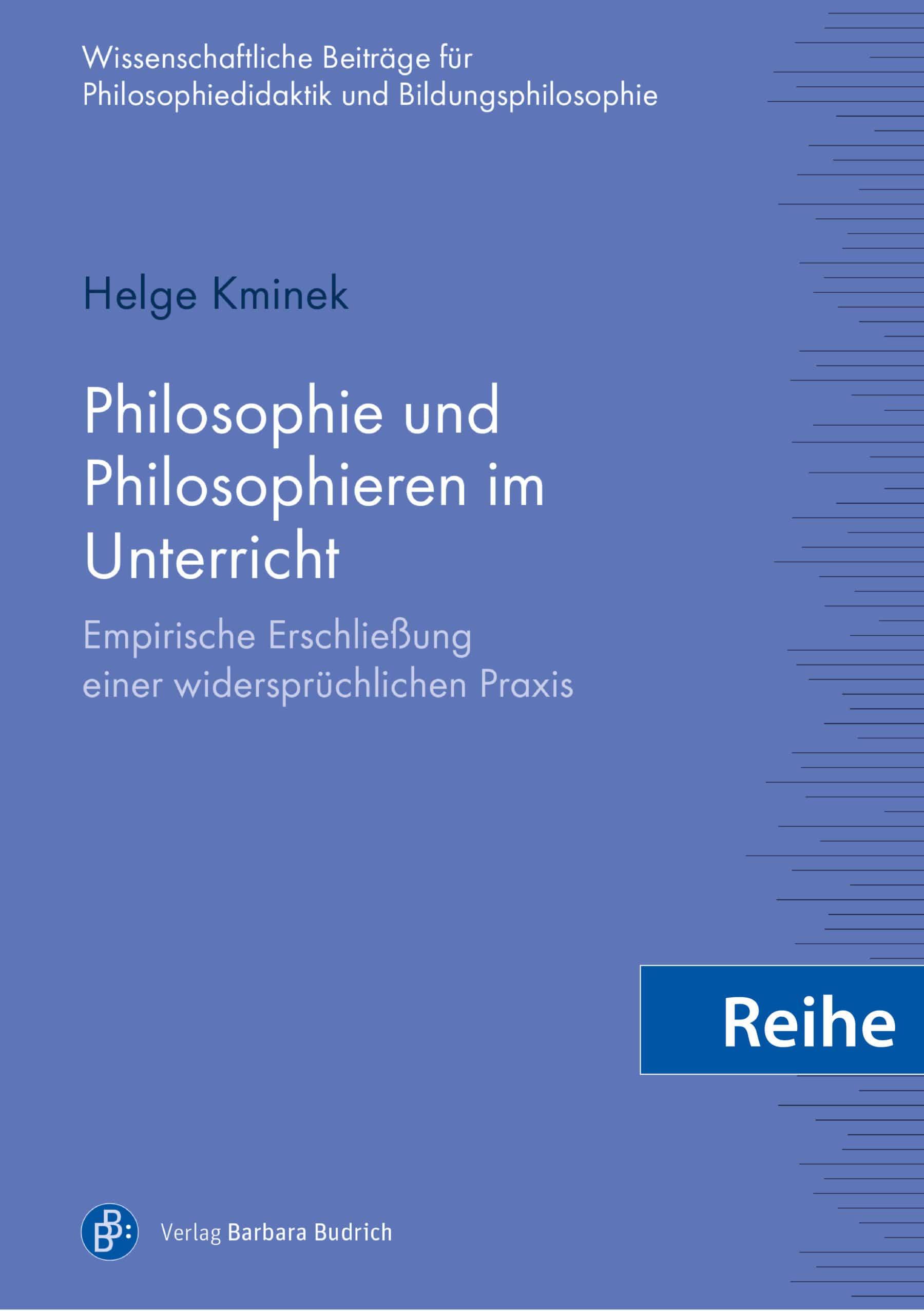 Reihe - Wissenschaftliche Beiträge zur Philosophiedidaktik und Bildungsphilosophie