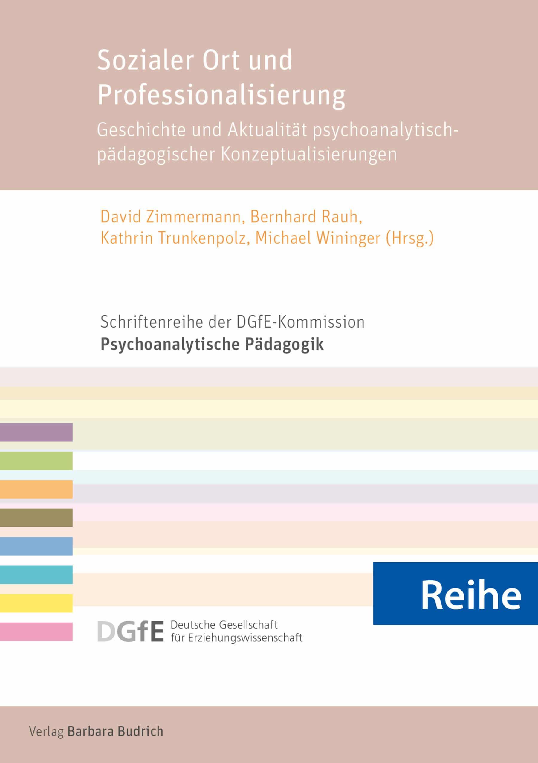 Reihe - Schriftenreihe der DGfE-Kommission Psychoanalytische Pädagogik