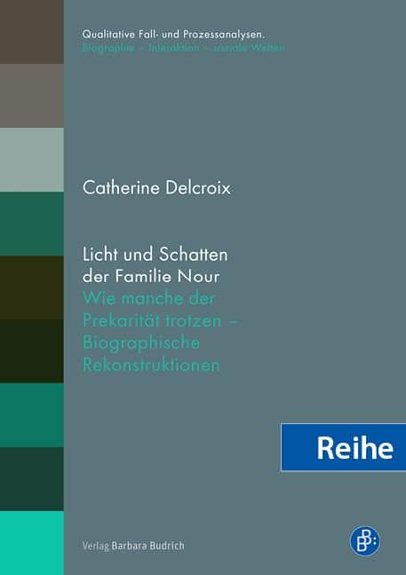 Reihe – Qualitative Fall- und Prozessanalysen. Biographie – Interaktion – soziale Welten (ehemals ZBBS-Buchreihe)