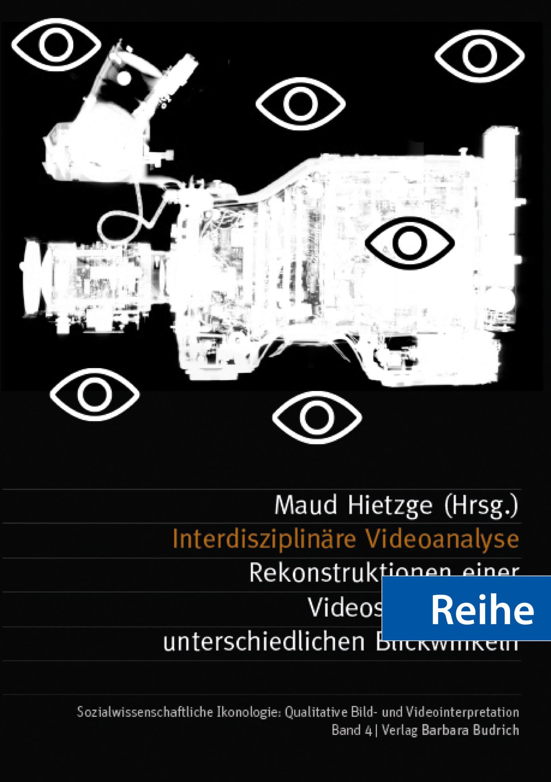 Reihe – Sozialwissenschaftliche Ikonologie: Qualitative Bild- und Videointerpretation