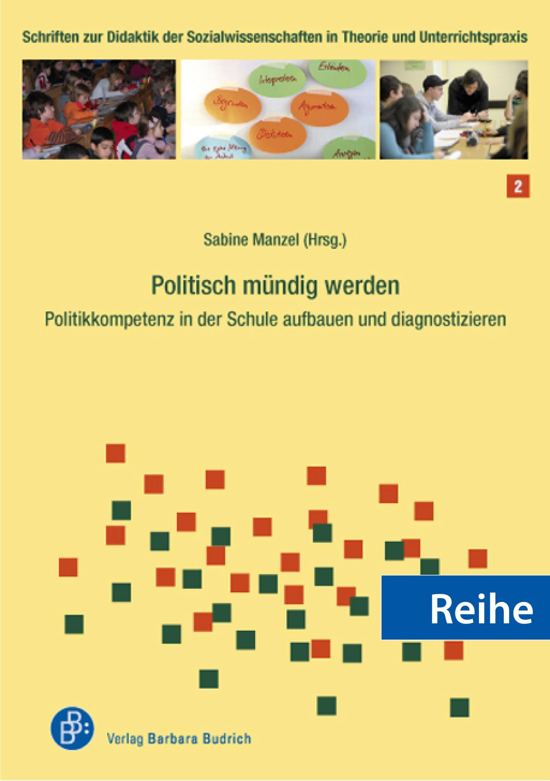 Schriften zur Didaktik der Sozialwissenschaften in Theorie und Unterrichtspraxis