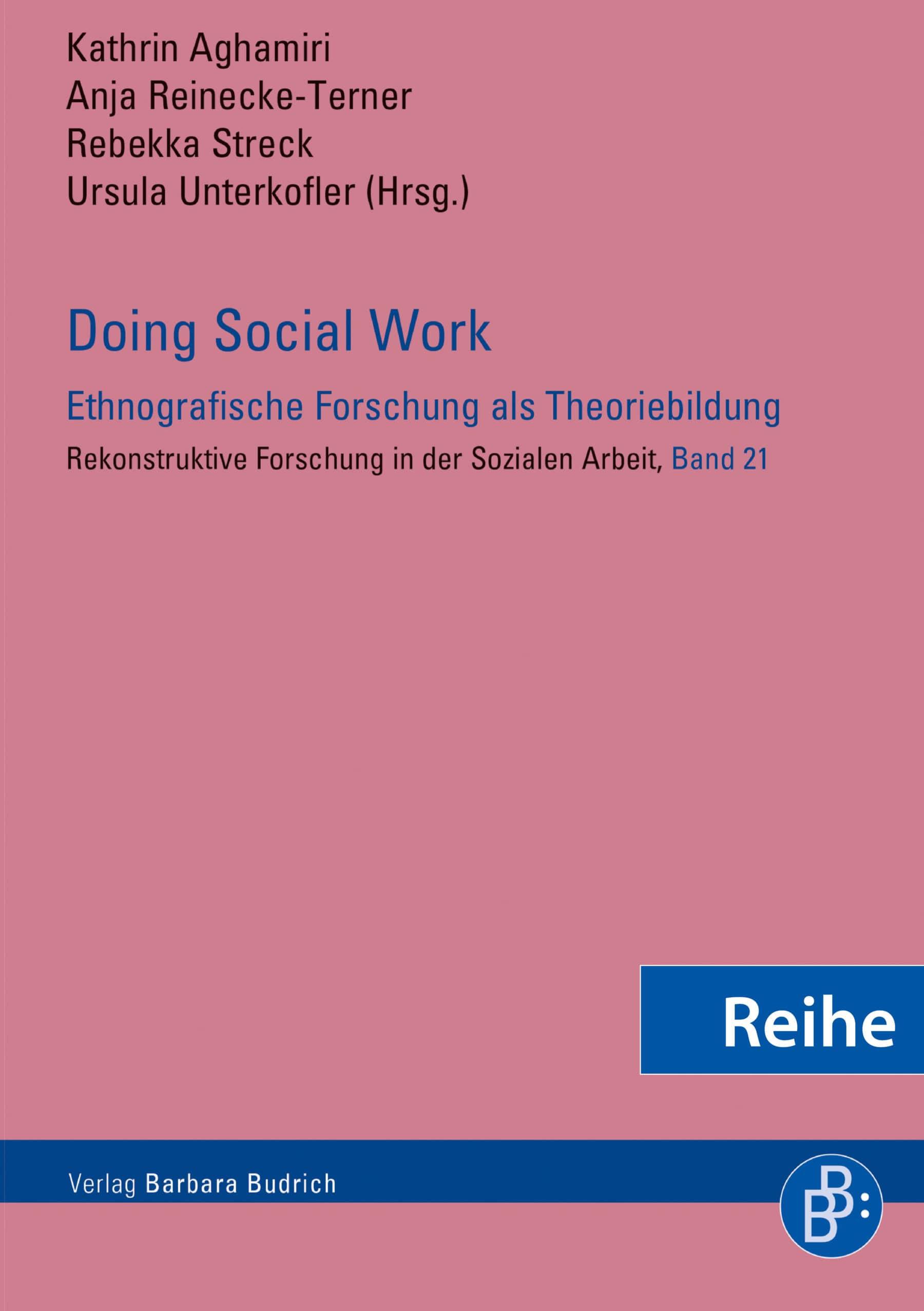 Reihe – Rekonstruktive Forschung in der Sozialen Arbeit