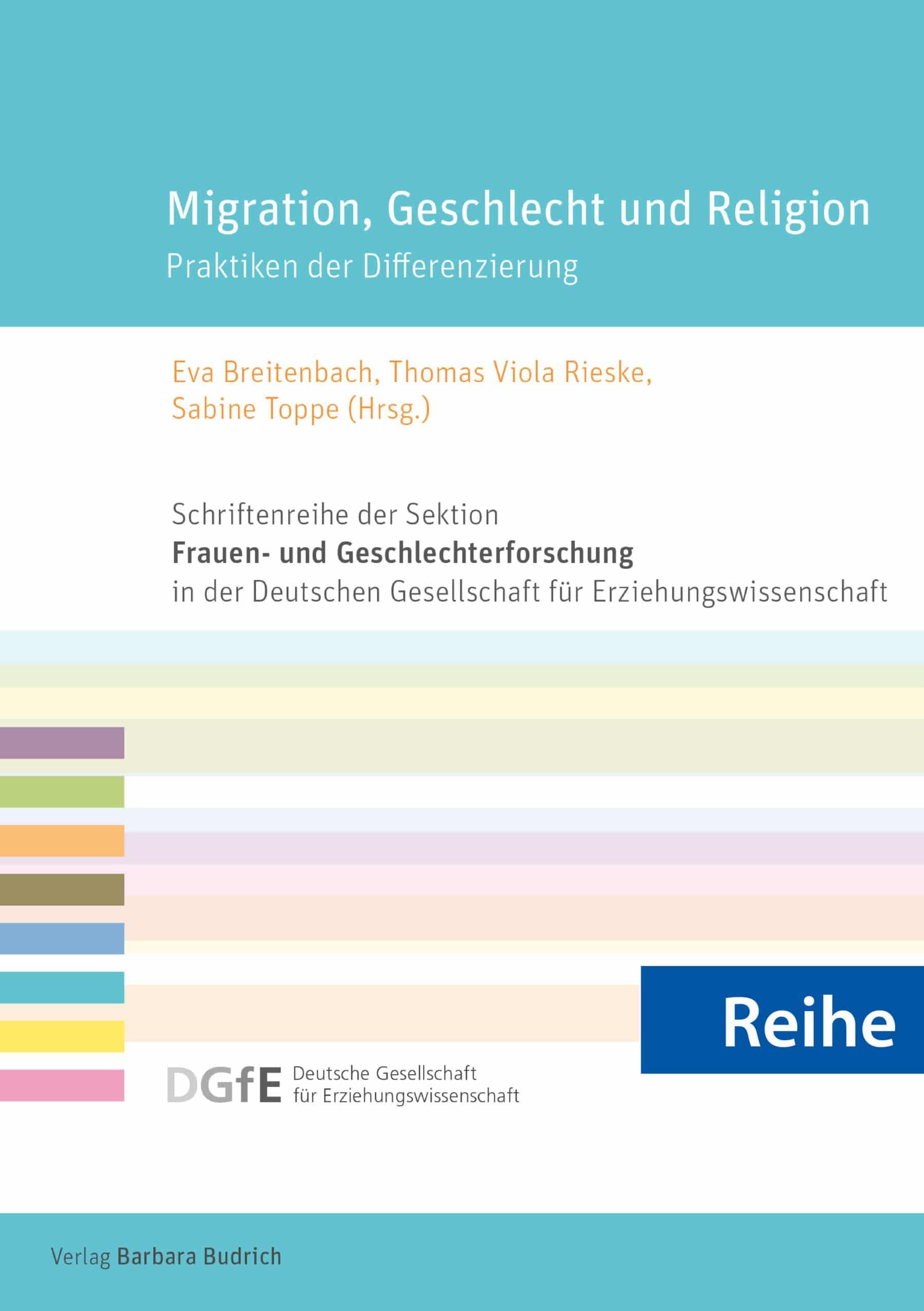 Reihe – Schriftenreihe der Sektion Frauen- und Geschlechterforschung in der Deutschen Gesellschaft für Erziehungswissenschaft (DGfE)