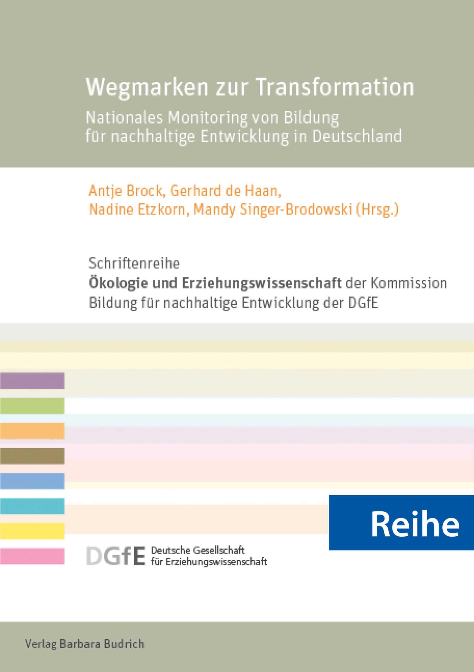"""Reihe – Schriftenreihe """"Ökologie und Erziehungswissenschaft"""" der Kommission Bildung für nachhaltige Entwicklung der Deutschen Gesellschaft für Erziehungswissenschaft (DGfE)"""