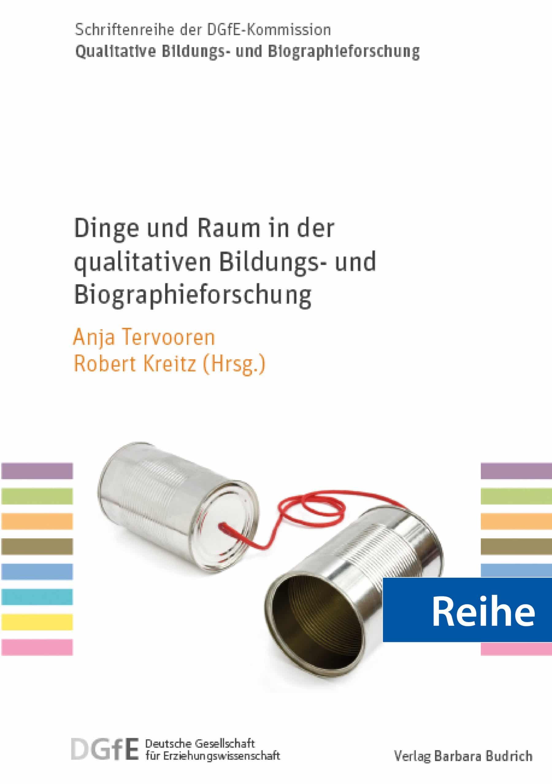Reihe – Schriftenreihe der DGfE-Kommission Qualitative Bildungs- und Biographieforschung