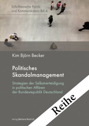 Reihe - Schriftenreihe Politik und Kommunikation
