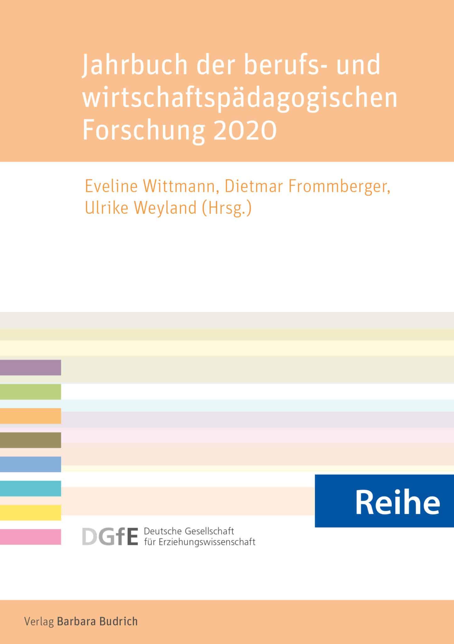 Reihe – Schriftenreihe der Sektion Berufs- und Wirtschaftspädagogik der Deutschen Gesellschaft für Erziehungswissenschaft (DGfE)