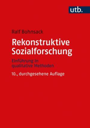 Bohnsack / Rekonstruktive Sozialforschung. Einführung in qualitative Methoden. Verlag Barbara Budrich. ISBN: 978-3-8252-8785-6. ED: 29.03.2021