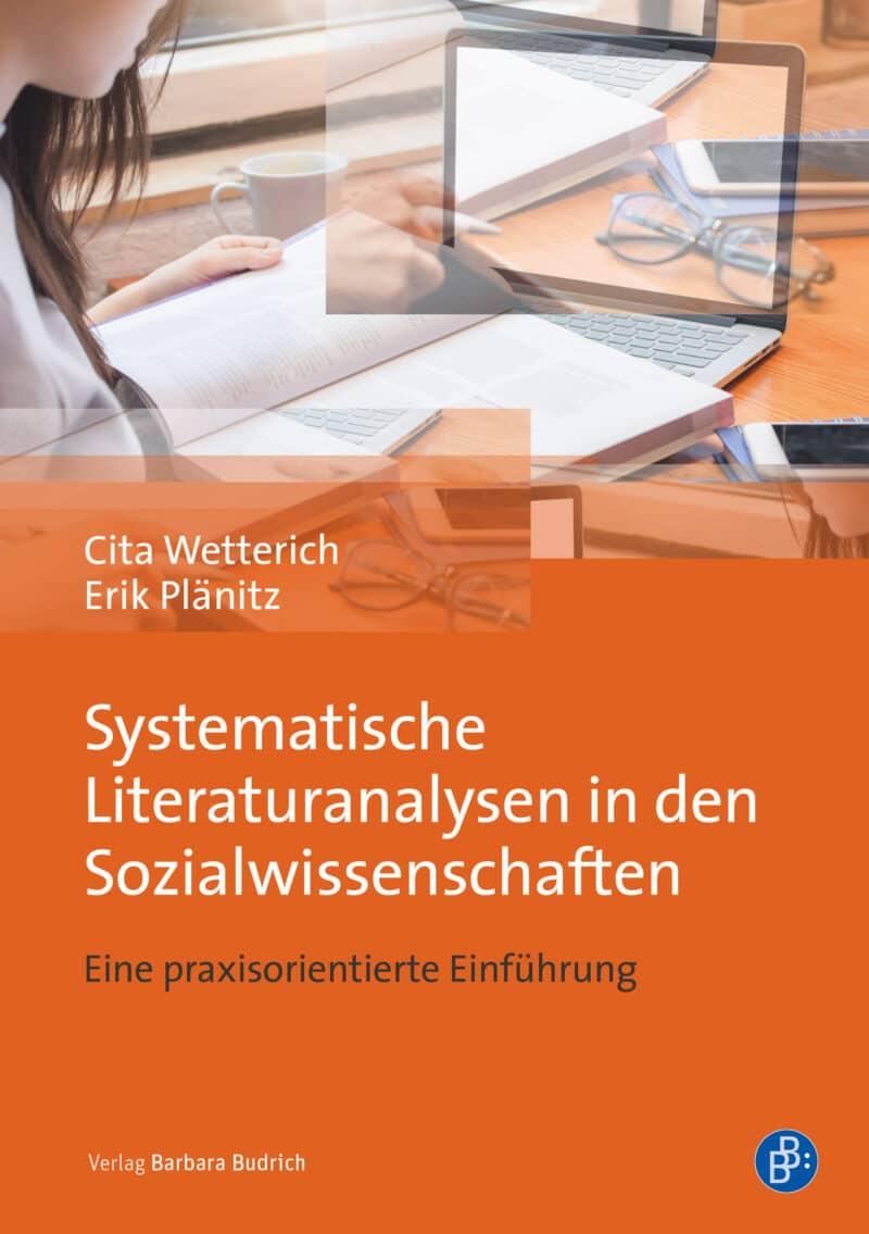 Wetterich/Plänit: Systematische Literaturanalysen in den Sozialwissenschaften. Eine praxisorientierte Einführung. ISBN: 978-3-8474-2430-7.