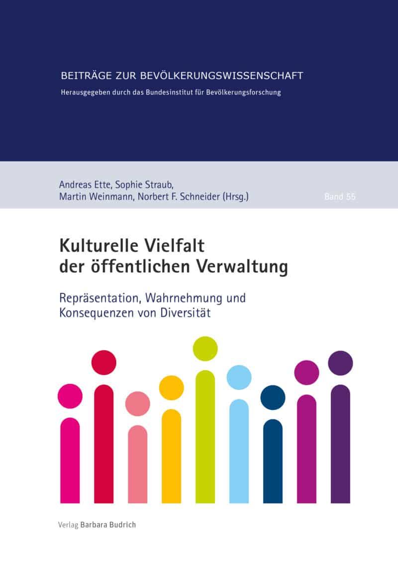 Ette u.a. (Hrsg.): Kulturelle Vielfalt der öffentlichen Verwaltung. Repräsentation, Wahrnehmung und Konsequenzen von Diversität. Verlag Barbara Budrich.