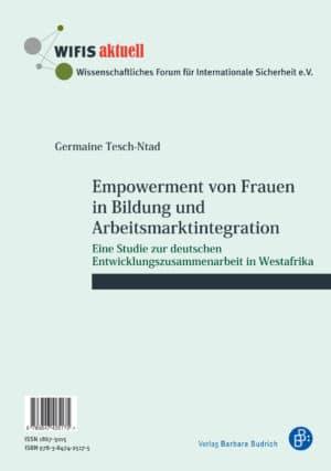 Tesch-Ntad / Empowerment von Frauen in Bildung und Arbeitsmarktintegration / L'autonomisation des femmes dans le domaine de l'éducation et l'intégration dans le marché du travail. Verlag Barbara Budrich.