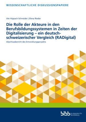 Hippach-Schneider/Rieder: Die Rolle der Akteure in den Berufsbildungssystemen in Zeiten der Digitalisierung – ein deutsch-schweizerischer Vergleich (RADigital).
