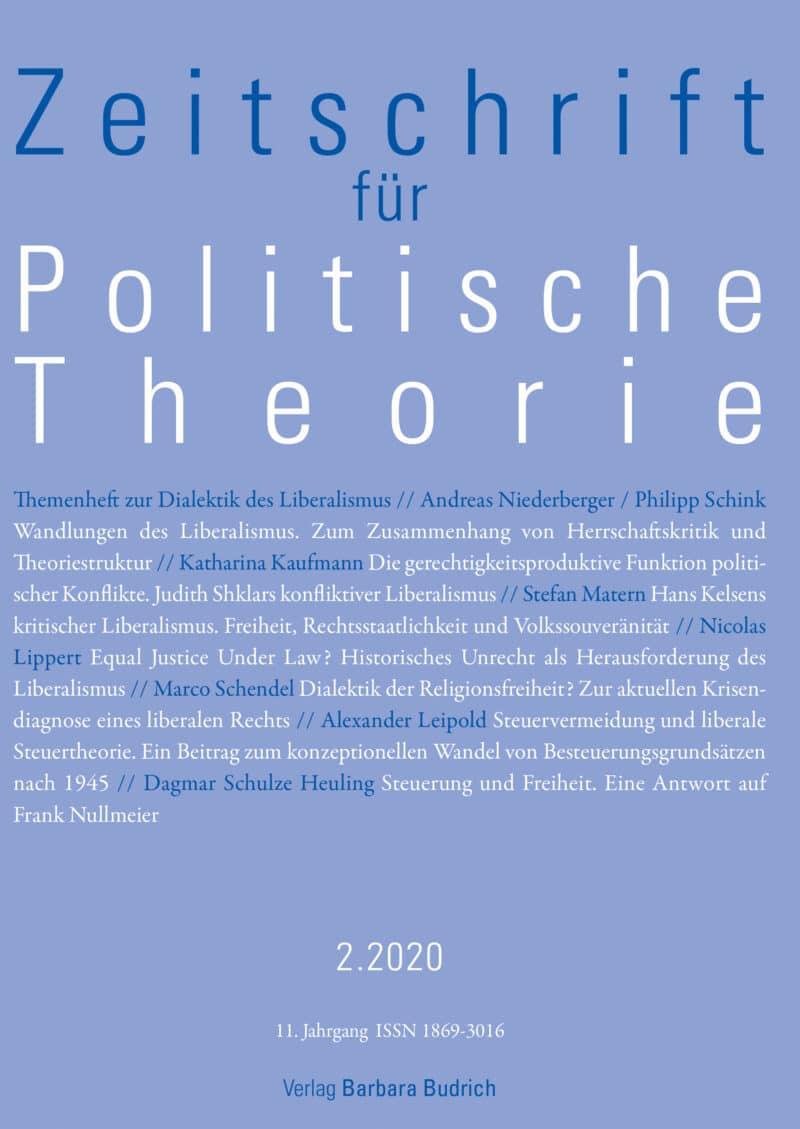 ZPTh – Zeitschrift für Politische Theorie 2-2020: Themenheft zur Dialektik des Liberalismus