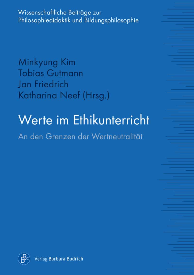 Kim u.a. (Hrsg.). Untertitel: An den Grenzen der Wertneutralität. ISBN: 978-3-8474-2407-9. Verlag Barbara Budrich.