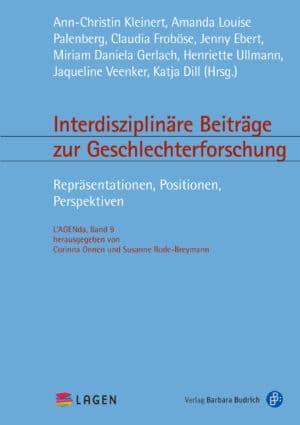 Kleinert u.a. (Hrsg.): Interdisziplinäre Beiträge zur Geschlechterforschung. Repräsentationen, Positionen, Perspektiven. Verlag Barbara Budrich.