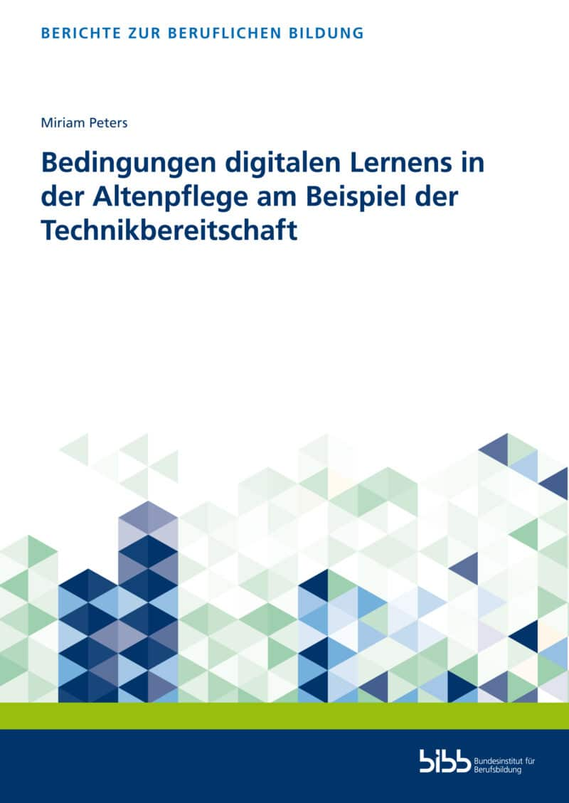 Peters: Bedingungen digitalen Lernens in der Altenpflege am Beispiel der Technikbereitschaft. Verlag Barbara Budrich.