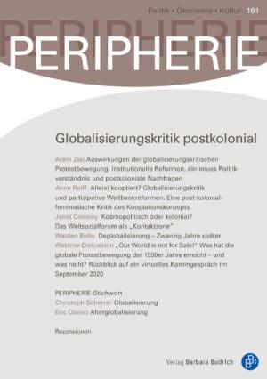 PERIPHERIE – Politik • Ökonomie • Kultur 161 (1-2021): Globalisierungskritik postkolonial