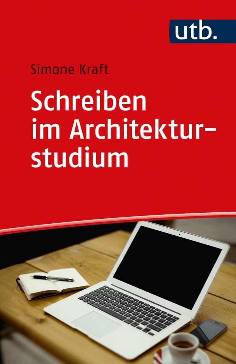 Die Autorin: Simone Kraft. Reihe: Schreiben im Studium, Band 11. ISBN: 978-3-8252-5717-0. Verlag Barbara Budrich.