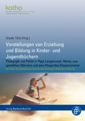 Ursula Tölle (Hrsg.). UT: Pädagogik und Politik in Pippi Langstrumpf, Momo, ausgewählten Märchen und dem Fliegenden Klassenzimmer. Verlag Barbara Budrich.