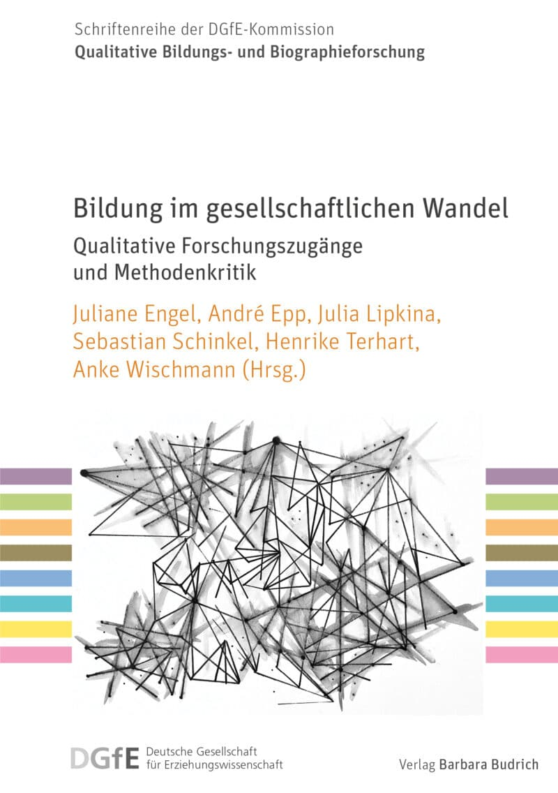 Die Herausgeber*innen: Juliane Engel/André Epp/Julia Lipkina/Sebastian Schinkel/Henrike Terhart/Anke Wischmann (Hrsg.) Verlag Barbara Budrich.