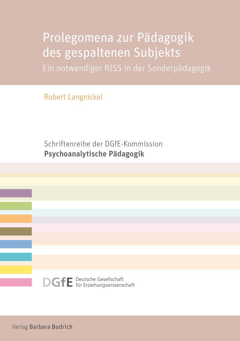 Der Autor: Robert Langnickel. UT: Ein notwendiger RISS in der Sonderpädagogik. ISBN: 978-3-8474-2553-3. Verlag Barbara Budrich.