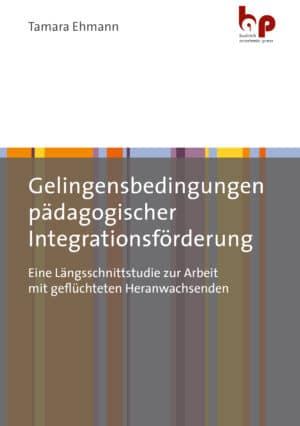 Ehmann: Gelingensbedingungen pädagogischer Integrationsförderung. Eine Längsschnittstudie zur Arbeit mit geflüchtetenHeranwachsenden. Verlag Barbara Budrich.