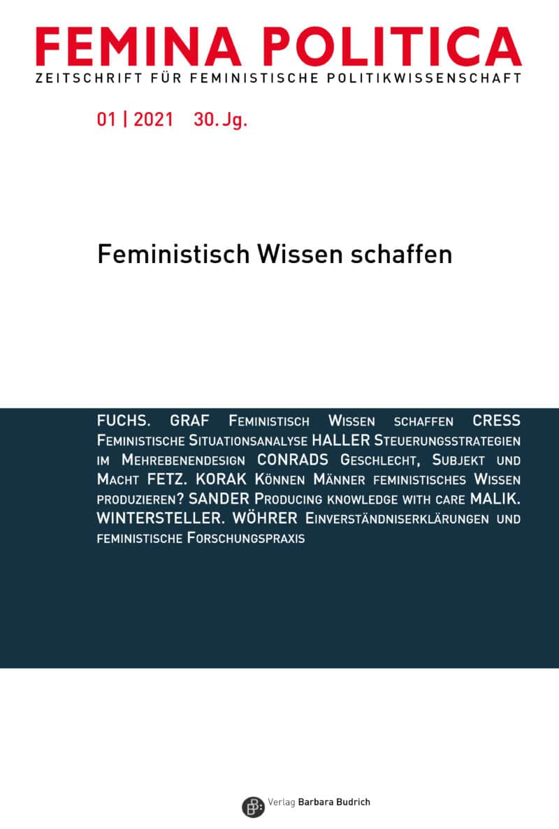 Femina Politica – Zeitschrift für feministische Politikwissenschaft 1-2021: Feministisch Wissen schaffen