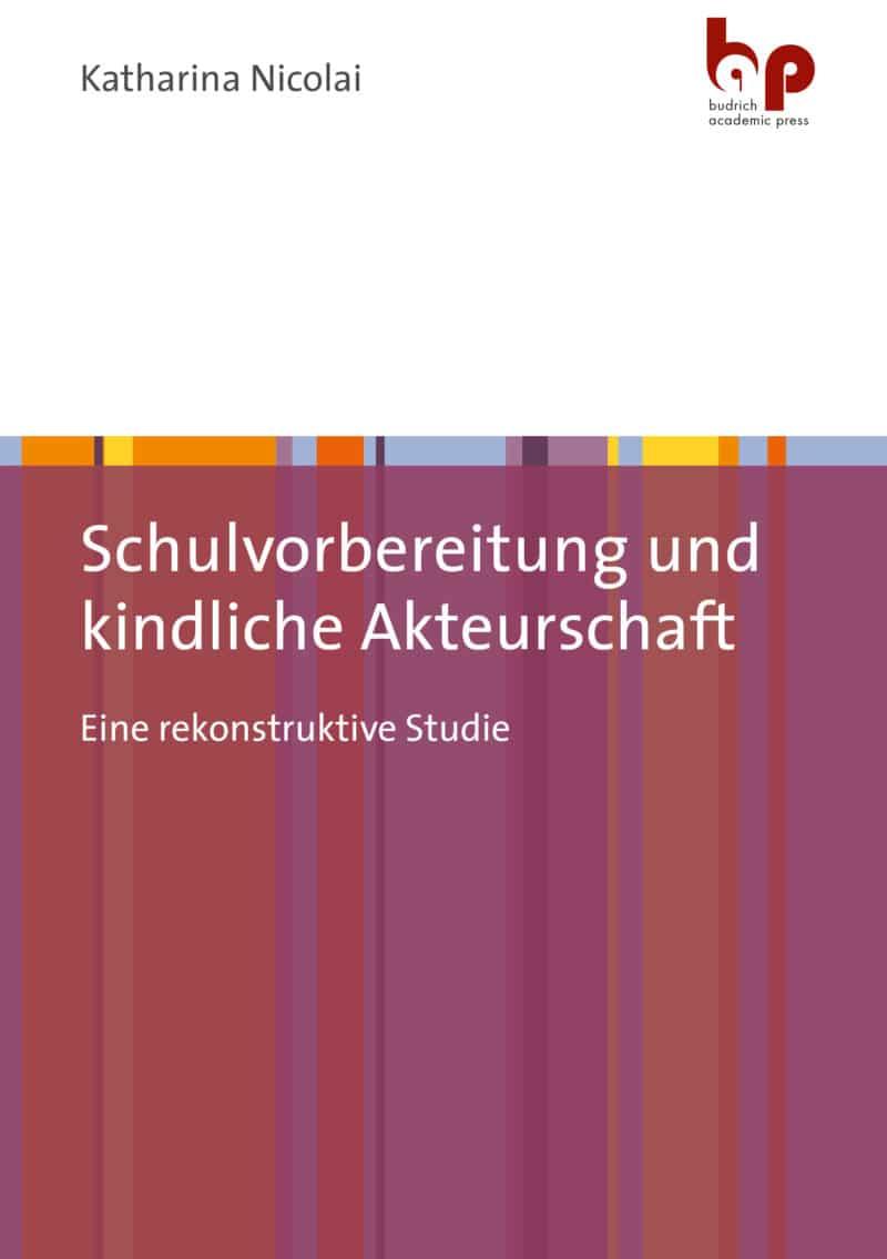 Katharina Nicolai. ISBN: 978-3-96665-038-0. Verlag Barbara Budrich.