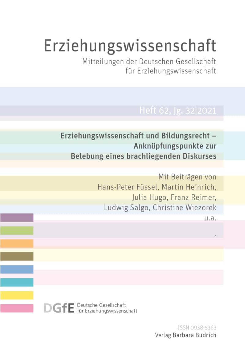 Erziehungswissenschaft 1-2021: Erziehungswissenschaft und Bildungsrecht – Anknüpfungspunkte zur Belebung eines brachliegenden Diskurses