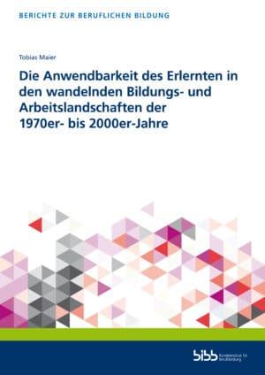 Tobias Maier. ISBN: 978-3-8474-2946-3. Verlag Barbara Budrich. Reihe: Berichte zur beruflichen Bildung.