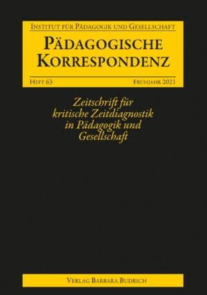 Pädagogische Korrespondenz 63 (1-2021): Freie Beiträge