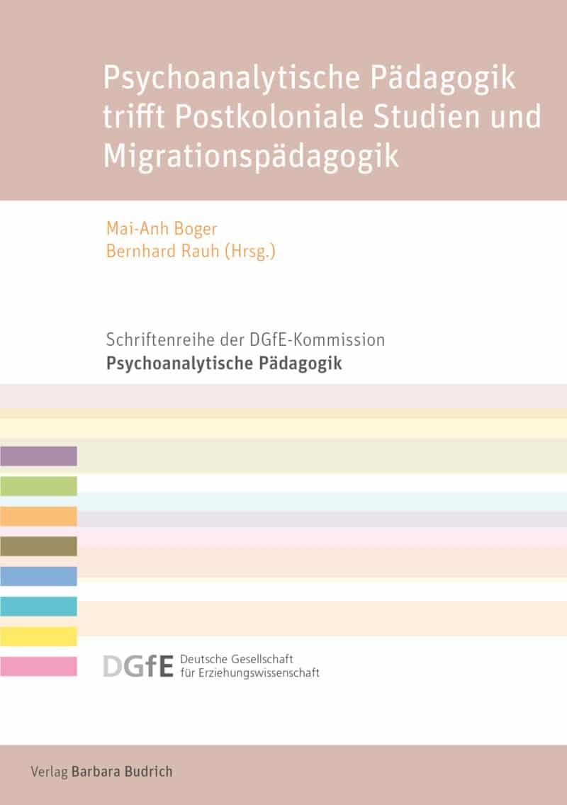 Die Herausgeber*innen: Mai-Anh Boger/Bernhard Rauh. ISBN: 978-3-8474-2536-6. Verlag Barbara Budrich.