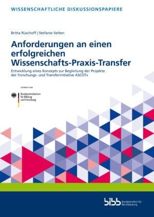 Die Autorinnen: Britta Rüschoff/Stefanie Velten. ISBN: 978-3-8474-2926-5. Reihe: Wissenschaftliche Diskussionspapiere, Band 228. Verlag Barbara Budrich.