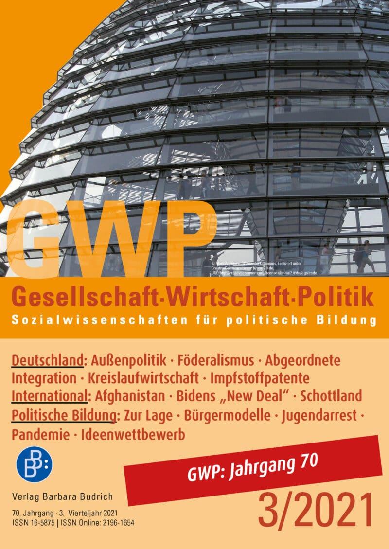 GWP – Gesellschaft. Wirtschaft. Politik 3-2021: Freie Beiträge